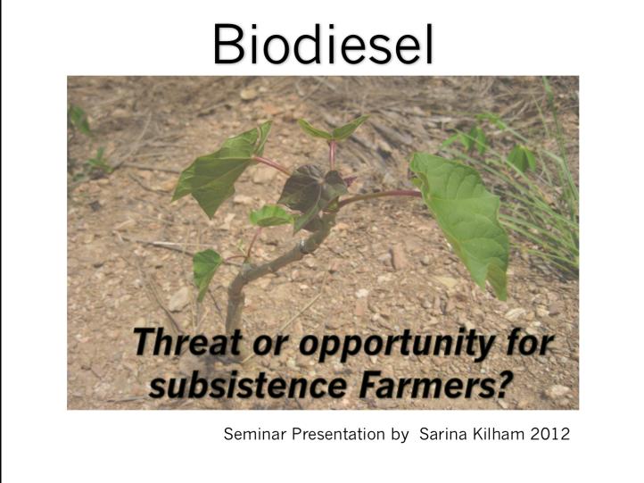 Kilham-seminar-biodiesel-threat-or-opportunity-subsistence-farmers-east-timor-leste-2012
